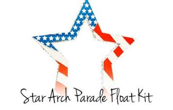 Star Arch Parade Float Kit